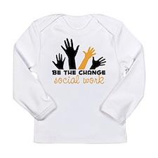BeThe Change Long Sleeve Infant T-Shirt