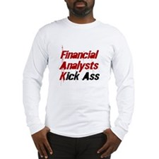Financial Analysts Kick Ass Long Sleeve T-Shirt