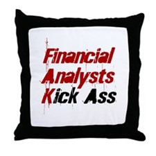 Financial Analysts Kick Ass Throw Pillow