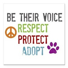 Respect, Protect, Adopt Square Car Magnet 3""