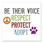 """Respect, Protect, Adopt Square Car Magnet 3"""""""
