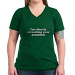 Im Silently Correcting Your Grammar Women's V-Neck