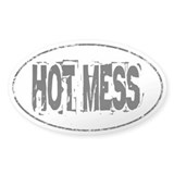 HOT MESS Decal