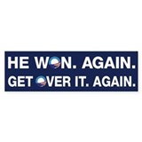 Obama Won. Get Over It. Bumper Sticker