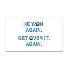 Obama Won. Get Over It. Car Magnet 20 x 12