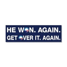 Obama Won. Get Over It. Car Magnet 10 x 3