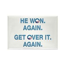 Obama Won. Get Over It. Rectangle Magnet