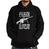 You Can Give PEACE a Chance... Hoodie