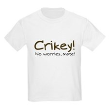 No Worries, Mate! Kids T-Shirt