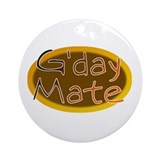 G'day Mate Ornament (Round)