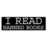 I read banned books Bumper Bumper Sticker