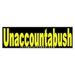 Unaccountabush Bumper Sticker