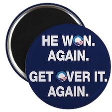 Obama Won. Get Over It. Magnet