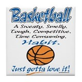 Basketball Gotta Love It Tile Coaster