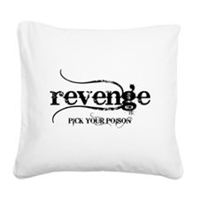 revenge PICK YOUR POISON Square Canvas Pillow