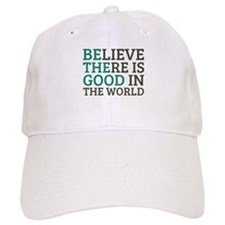 Believe There is Good Baseball Cap