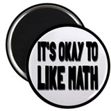 "It's Okay To Like Math 2.25"" Magnet (10 pack)"