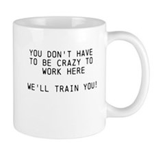 Well Train You Small Mug