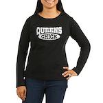 Queens Chick Women's Long Sleeve Dark T-Shirt