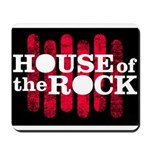 """House of the Rock"" Logo Mousepad"