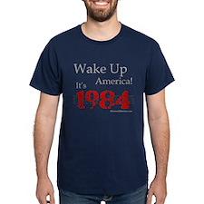 Wake Up It's 1984 T-Shirt