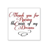 "Man of my dreams Mother in law Square Sticker 3"" x"