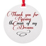 Man of my dreams Mother in law Ornament