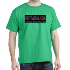 Idiot Patrol T-Shirt