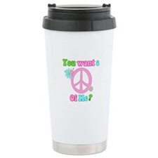 You Want A Peace of Me? Ceramic Travel Mug