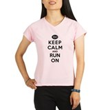 Keep Calm and Run On 13.1 Performance Dry T-Shirt