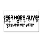 keep hope alive Rectangle Car Magnet