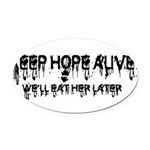 keep hope alive Oval Car Magnet