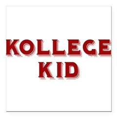"kollege kid Square Car Magnet 3"" x 3"""