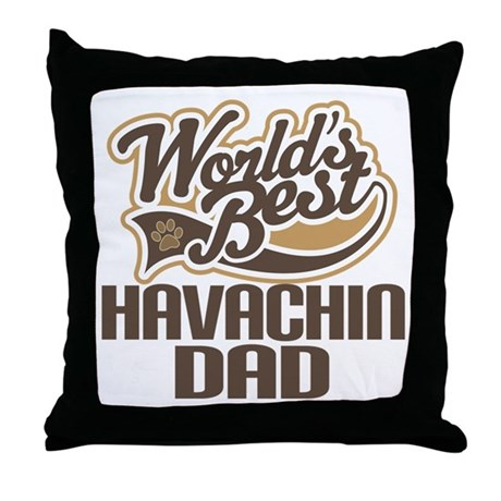 Havachin Dog Dad Throw Pillow