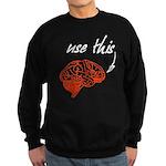 Use brain Sweatshirt (dark)