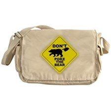 Dont Poke The Bear Messenger Bag