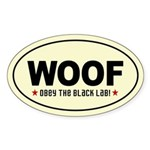 WOOF Obey the BLACK LAB! Oval Sticker