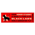 BLACK LAB World Domination! Bumper Sticker