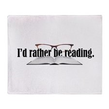 I'd Rather Read Throw Blanket