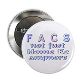 "FACS not Home Ec 2.25"" Button (10 pack)"