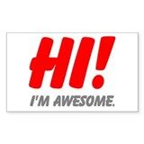Hi Im awesome center Decal