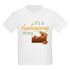 A Thanksgiving Thing T-Shirt