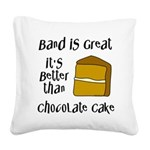 Band is Great Square Canvas Pillow
