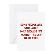 Some People Are Still Alive Greeting Card