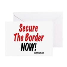Secure The Border Now Greeting Cards (Pk of 10