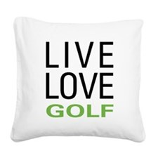 Live Love Golf Square Canvas Pillow