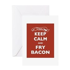 Keep Calm and Fry Bacon Greeting Card