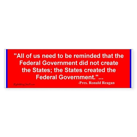 "Reagan quote ""States"" Bumper Sticker"