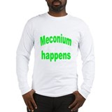 Meconium happens value shirt green Long Sleeve T-S