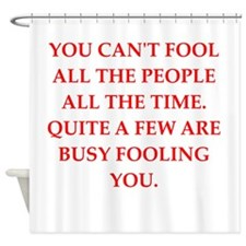 fool Shower Curtain